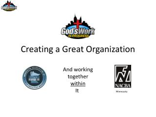 Creating a Great Organization