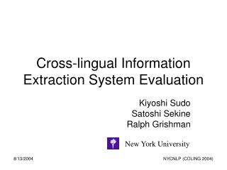 Cross-lingual Information Extraction System Evaluation