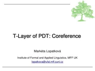 T-Layer of PDT: Coreference