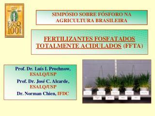 SIMPÓSIO SOBRE FÓSFORO NA AGRICULTURA BRASILEIRA
