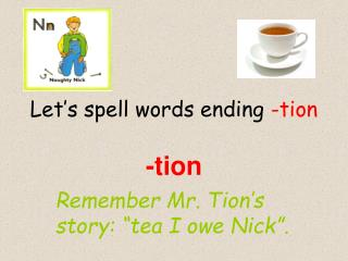 Let's spell words ending  -tion