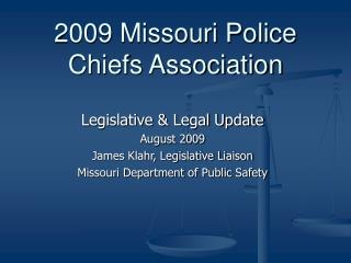 2009 Missouri Police Chiefs Association