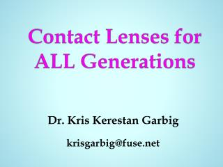 Contact Lenses for ALL Generations