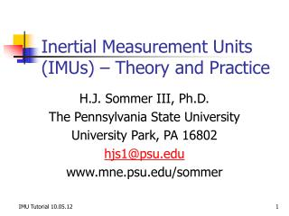Inertial Measurement Units (IMUs) – Theory and Practice