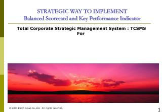 STRATEGIC WAY TO IMPLEMENT Balanced Scorecard and Key Performance Indicator