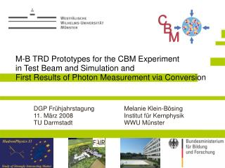 M-B TRD Prototypes for the CBM Experiment  in Test Beam and Simulation and