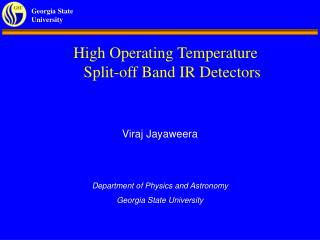 High Operating Temperature Split-off Band IR Detectors