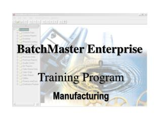 BatchMaster Enterprise
