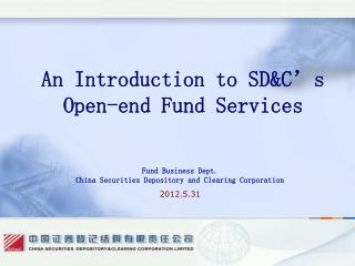 An Introduction to SD&C's  Open-end Fund Services