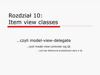 Rozdział 10: Item view classes