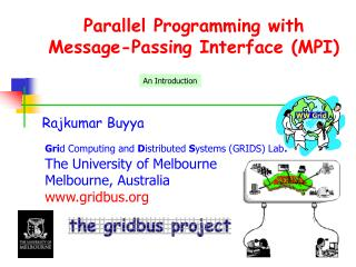 Parallel Programming with Message-Passing Interface (MPI)