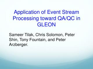 Application of Event Stream Processing toward QA/QC in GLEON