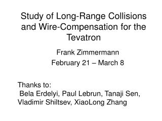 Study of Long-Range Collisions and Wire-Compensation for the Tevatron
