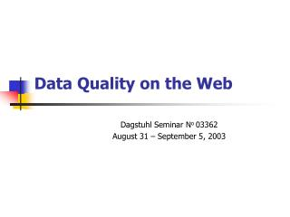 Data Quality on the Web
