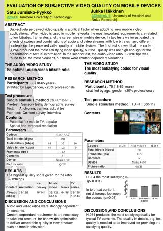 EVALUATION OF SUBJECTIVE VIDEO QUALITY ON MOBILE DEVICES