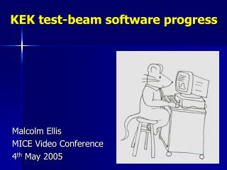 KEK test-beam software progress