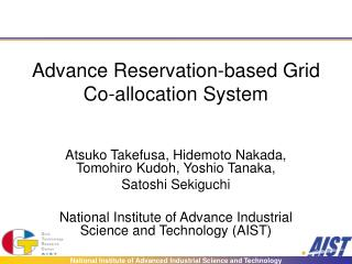 Advance Reservation-based Grid Co-allocation System