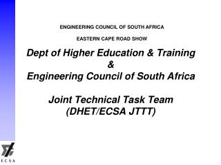 ENGINEERING COUNCIL OF SOUTH AFRICA EASTERN CAPE ROAD SHOW