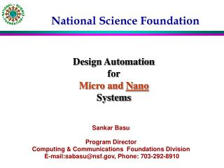 Sankar Basu Program Director Computing & Communications  Foundations Division