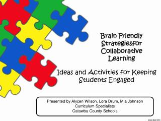Brain Friendly Strategiesfor Collaborative Learning