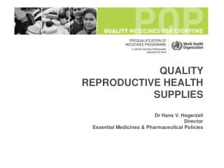 Part 1:	 Overview of the WHO / UN Prequalification Programme