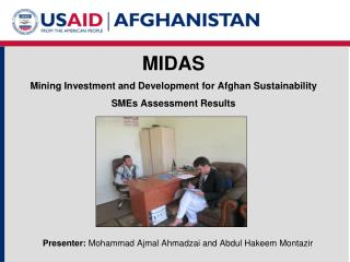MIDAS Mining Investment and Development for Afghan Sustainability SMEs Assessment Results