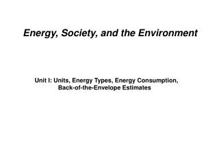 Energy, Society, and the Environment
