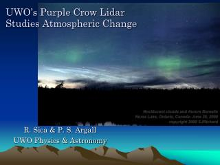UWO's Purple Crow Lidar Studies Atmospheric Change