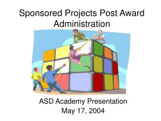 Sponsored Projects Post Award Administration