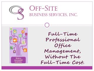 O ff- S ite Business Services, Inc.