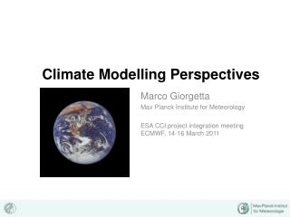 Climate Modelling Perspectives