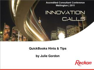QuickBooks Hints & Tips by Julie Gordon
