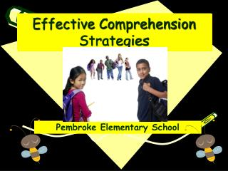 Effective Comprehension Strategies