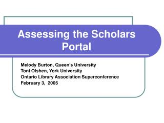 Assessing the Scholars Portal