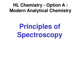 Principles of Spectroscopy