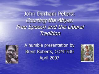 John Durham Peters: Courting the Abyss: Free Speech and the Liberal Tradition