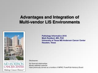 Advantages and Integration of  Multi-vendor LIS Environments