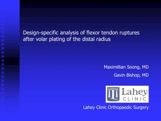 Design-specific analysis of flexor tendon ruptures after volar plating of the distal radius