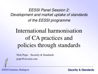 EESSI Panel Session 2:   Development and market uptake of standards of the EESSI programme