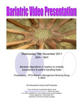 Wednesday 16th November 2011 2pm - 3pm Bariatric Algorithms in relation to mobility