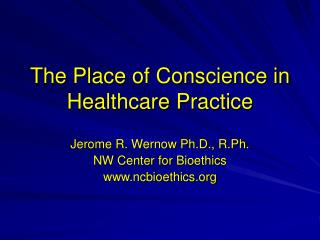 The Place of Conscience in Healthcare Practice