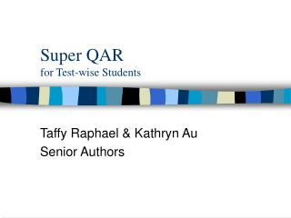 Super QAR for Test-wise Students