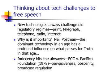 Thinking about tech challenges to free speech