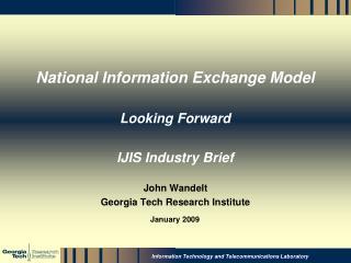 National Information Exchange Model Looking Forward IJIS Industry Brief