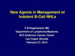 New Agents in Management of Indolent B-Cell NHLs