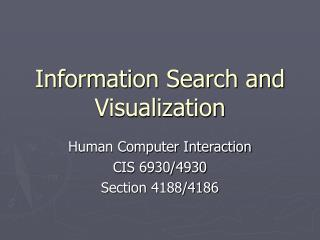 Information Search and Visualization