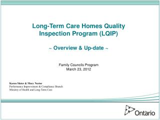Long-Term Care Homes Quality  Inspection Program (LQIP) ~ Overview & Up-date ~