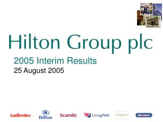 2005 Interim Results 25 August 2005