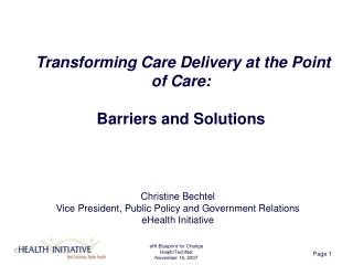 Transforming Care Delivery at the Point of Care: Barriers and Solutions