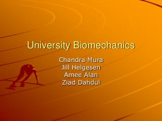 University Biomechanics